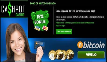 Por método de ingreso 15% en Casino Cashpot